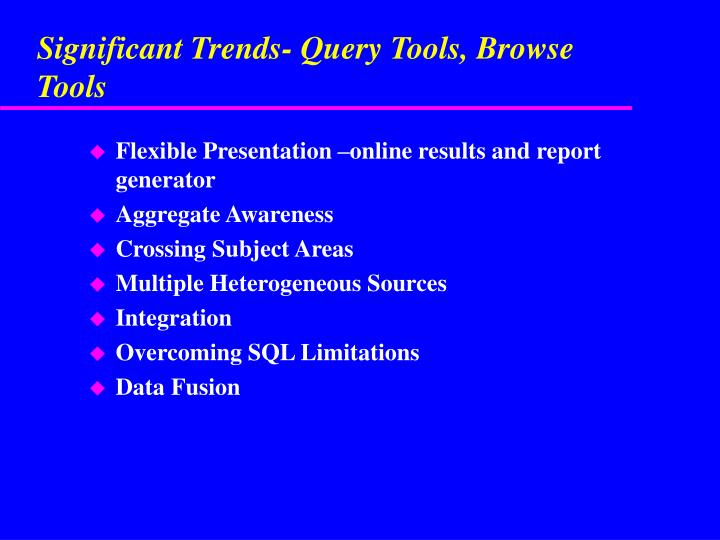 Significant Trends- Query Tools, Browse Tools