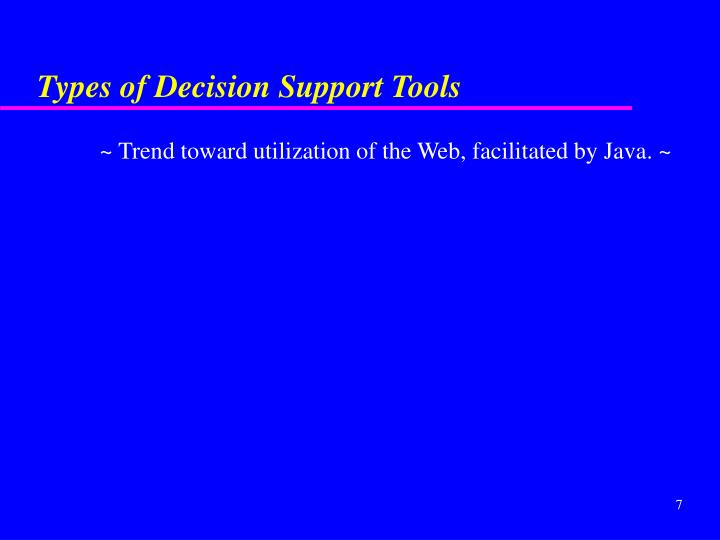 Types of Decision Support Tools