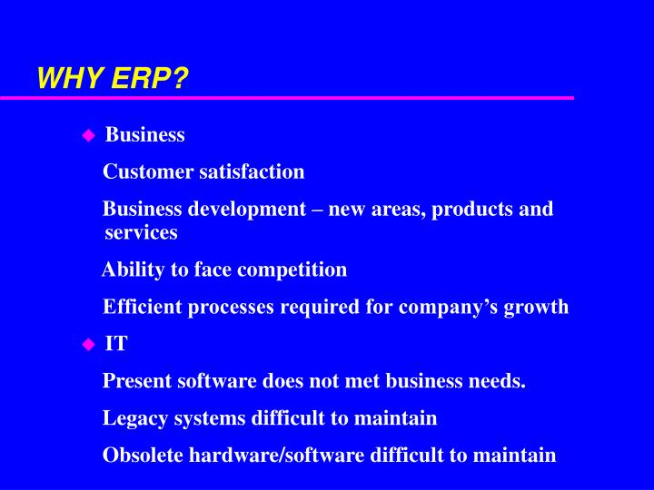 WHY ERP?