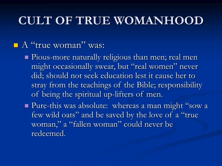CULT OF TRUE WOMANHOOD