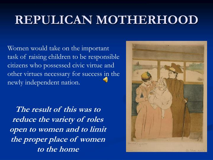 REPULICAN MOTHERHOOD