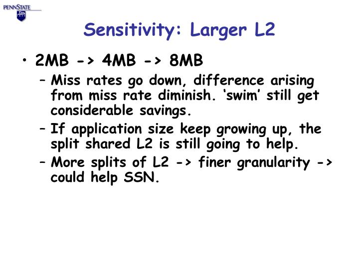 Sensitivity: Larger L2