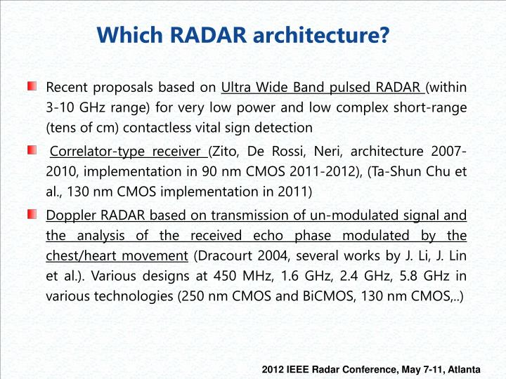 Which RADAR architecture?