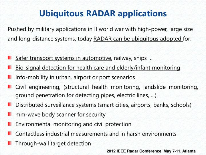 Ubiquitous RADAR applications