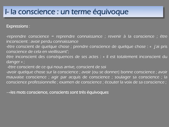 I- la conscience : un terme équivoque