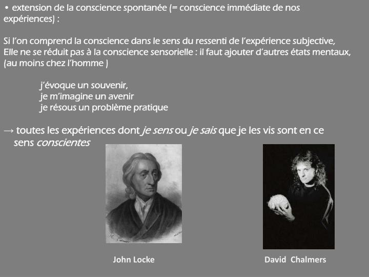 • extension de la conscience
