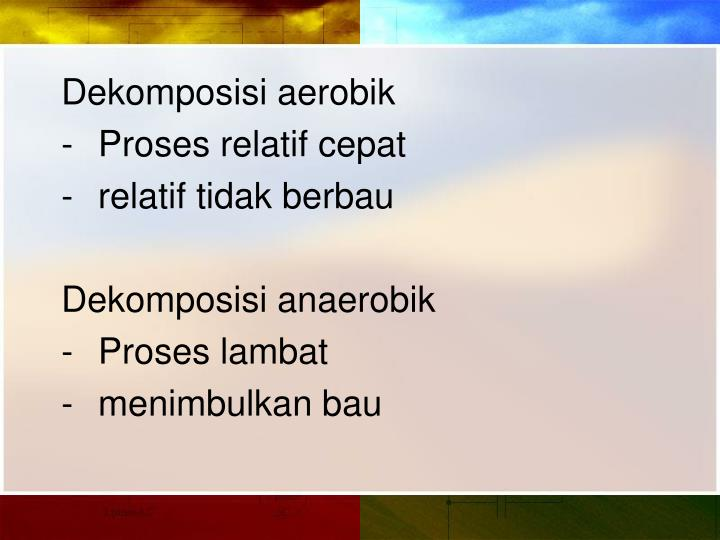 Dekomposisi aerobik