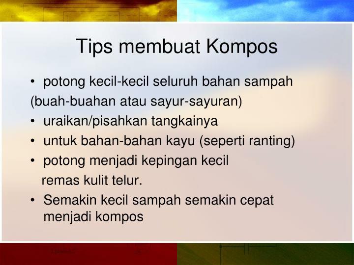 Tips membuat Kompos