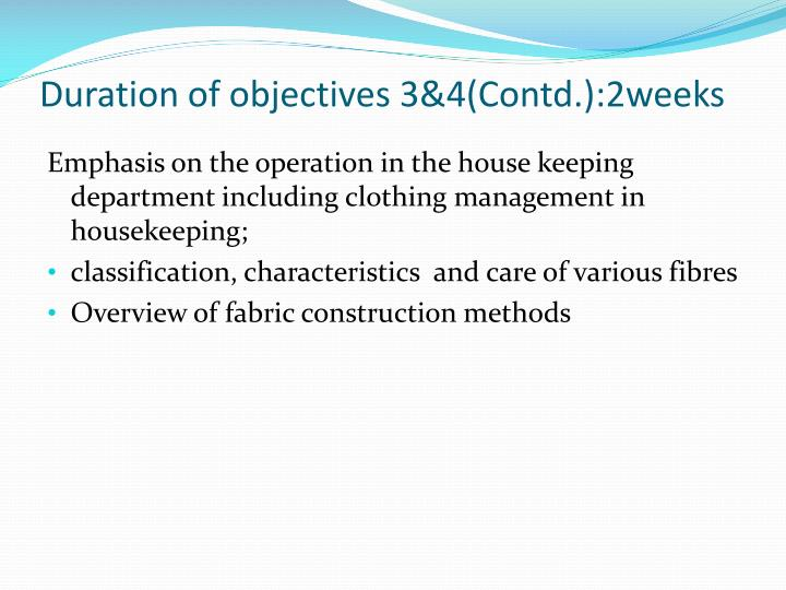 Duration of objectives 3&4(Contd.):2weeks