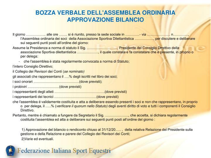 BOZZA VERBALE DELL'ASSEMBLEA ORDINARIA APPROVAZIONE BILANCIO
