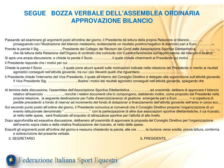 SEGUE   BOZZA VERBALE DELL'ASSEMBLEA ORDINARIA APPROVAZIONE BILANCIO