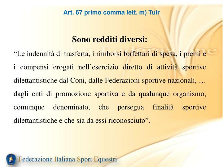 Art. 67 primo comma