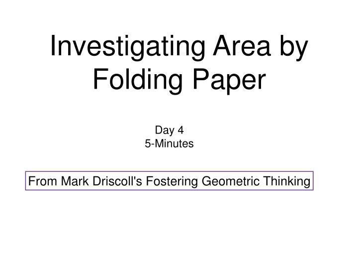 Investigating Area by Folding Paper