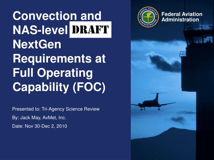 Convection and nas level nextgen requirements at full operating capability foc