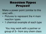 reaction types project