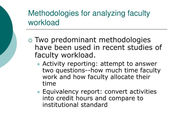 Methodologies for analyzing faculty workload