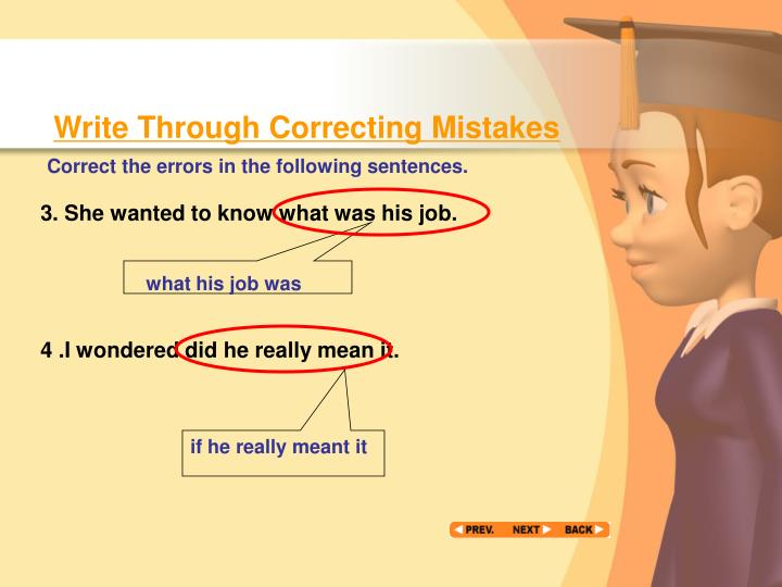 Write Through Correcting Mistakes