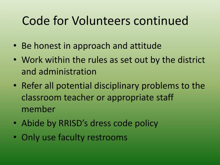 Code for volunteers continued