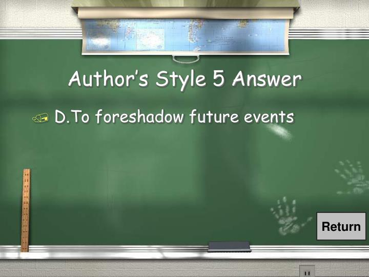 Author's Style 5 Answer