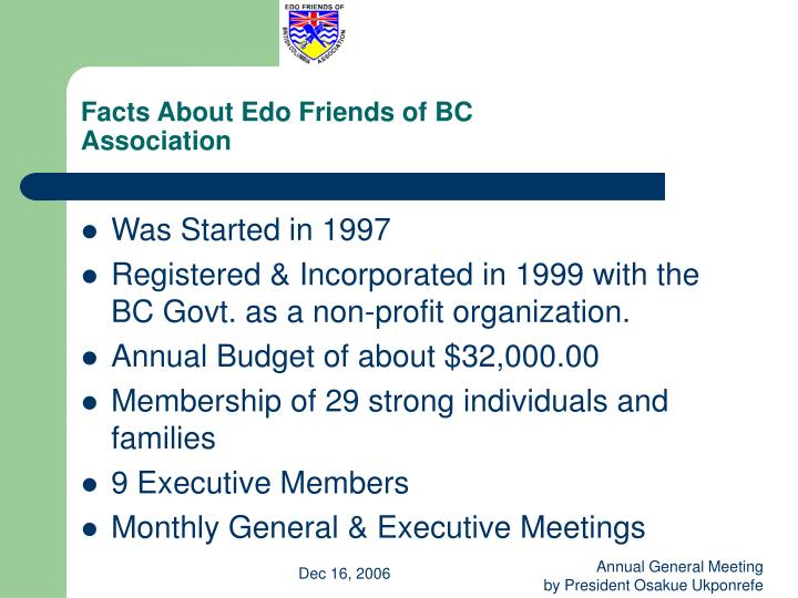 Facts about edo friends of bc association