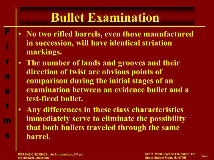 Bullet Examination