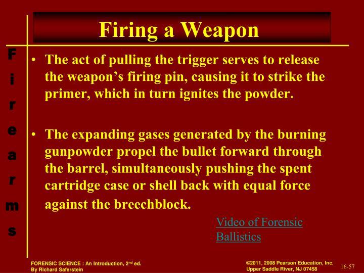 Firing a Weapon