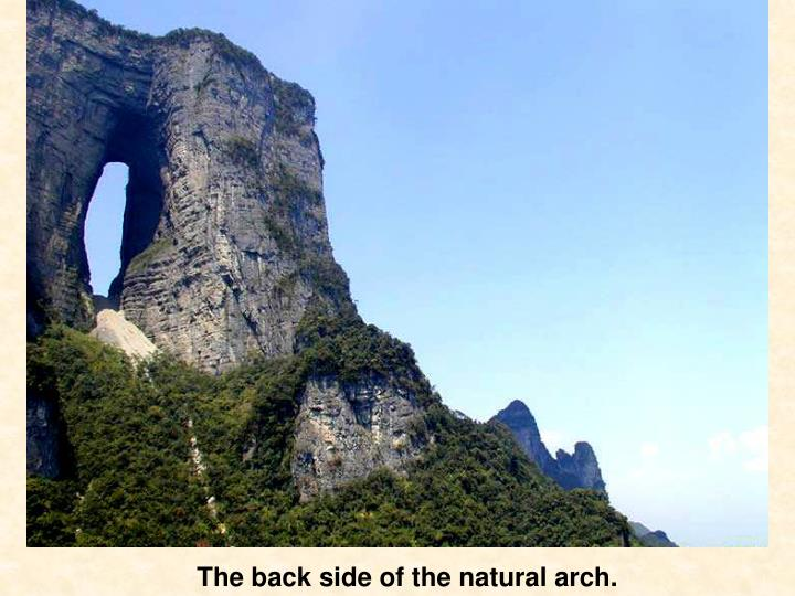 The back side of the natural arch.