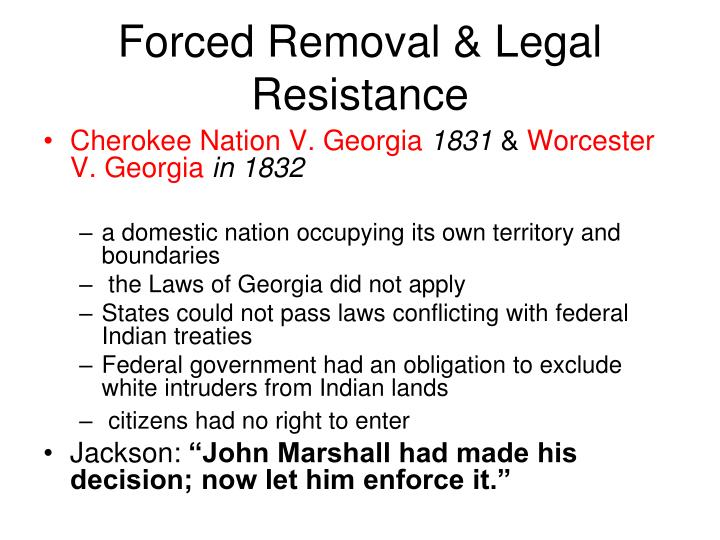 Forced Removal & Legal Resistance
