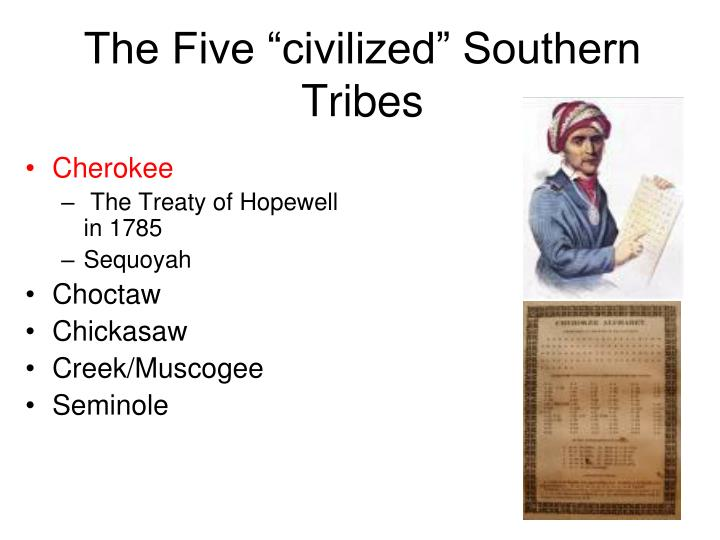 "The Five ""civilized"" Southern Tribes"