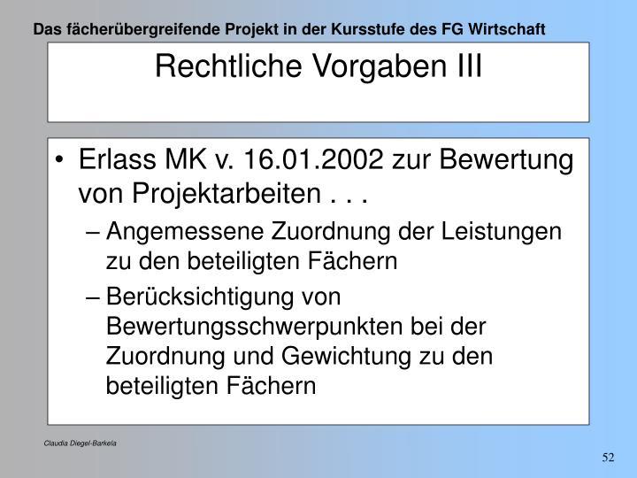 Erlass MK v. 16.01.2002 zur Bewertung von Projektarbeiten . . .