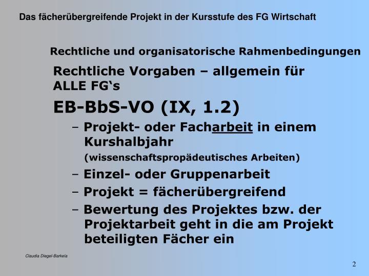 Rechtliche und organisatorische Rahmenbedingungen