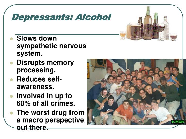 Depressants: Alcohol