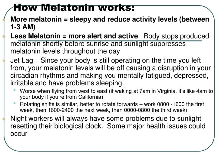 How Melatonin works: