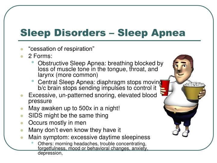Sleep Disorders – Sleep Apnea
