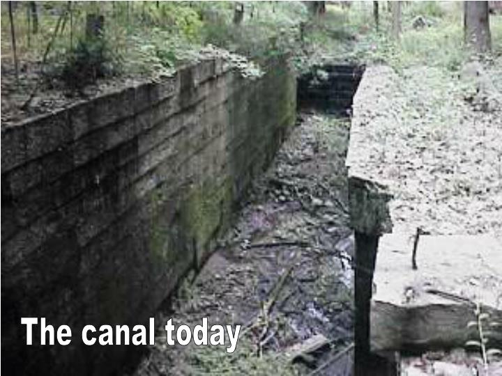 The canal today