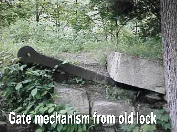 Gate mechanism from old lock