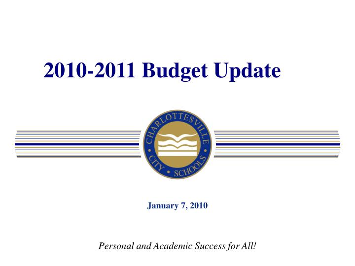 2010-2011 Budget Update