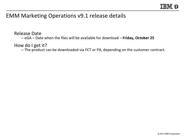 EMM Marketing Operations v9.1 release details