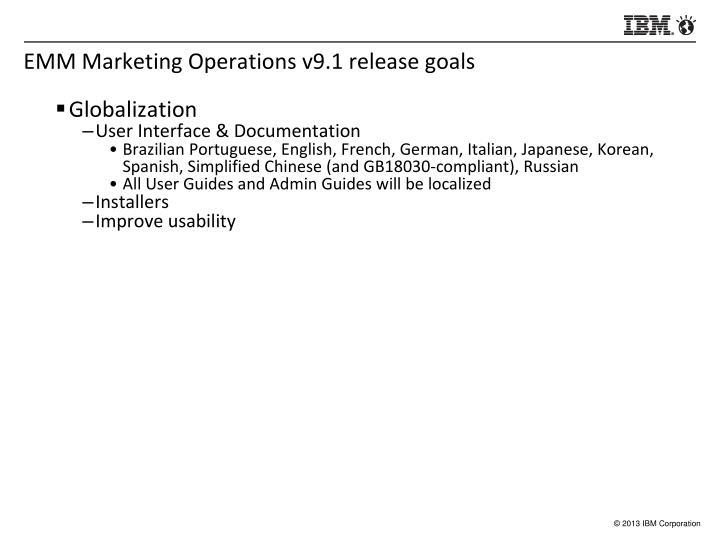 EMM Marketing Operations v9.1 release goals