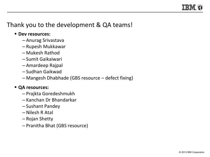 Thank you to the development & QA teams!