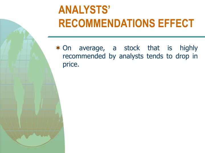 ANALYSTS' RECOMMENDATIONS EFFECT