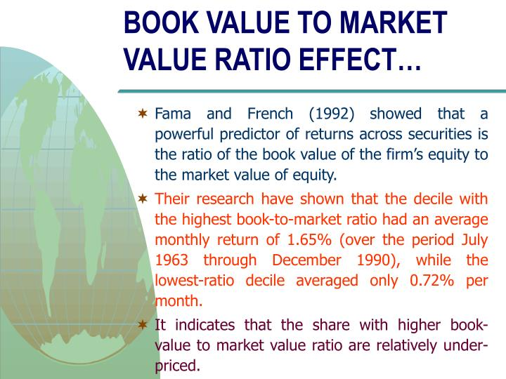 BOOK VALUE TO MARKET VALUE RATIO EFFECT…