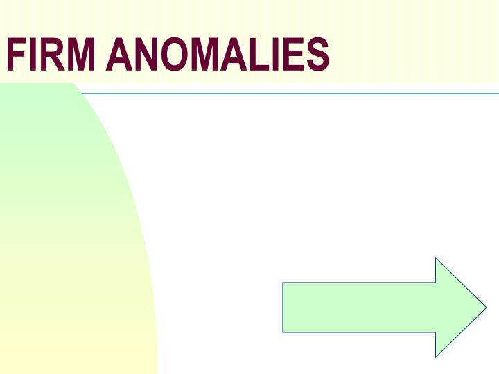 FIRM ANOMALIES