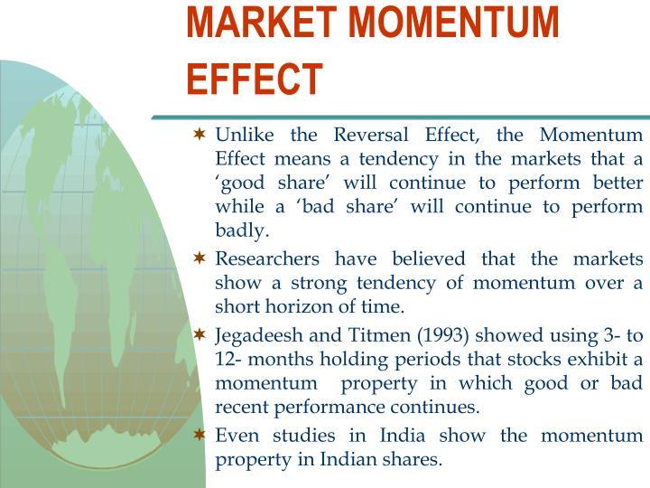MARKET MOMENTUM EFFECT