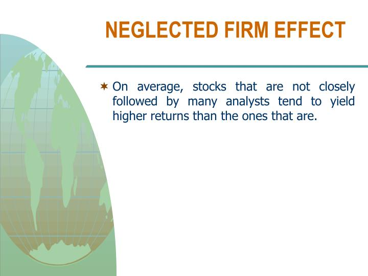 NEGLECTED FIRM EFFECT