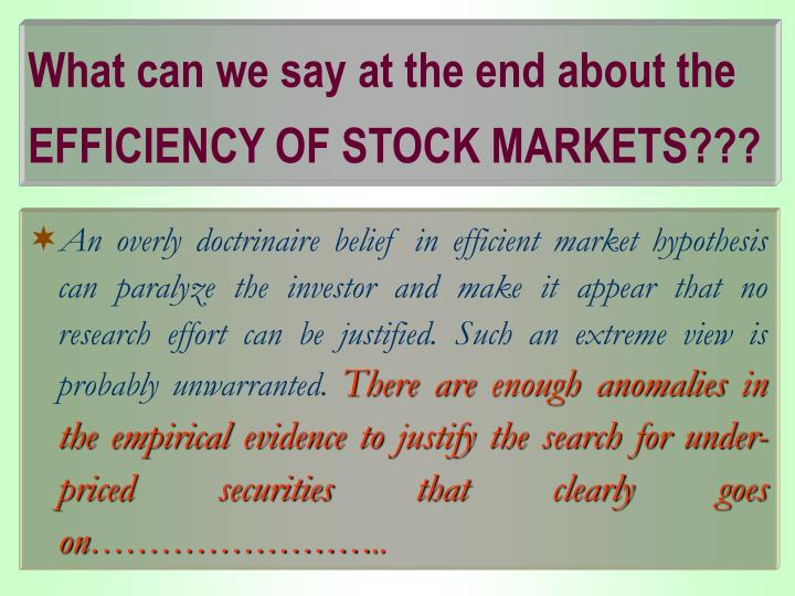 What can we say at the end about the EFFICIENCY OF STOCK MARKETS???