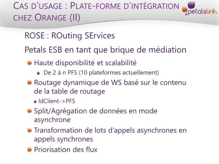 Cas d'usage : Plate-forme d'intégration chez Orange (II)