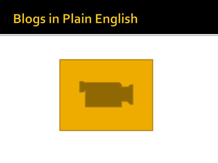 Blogs in Plain English