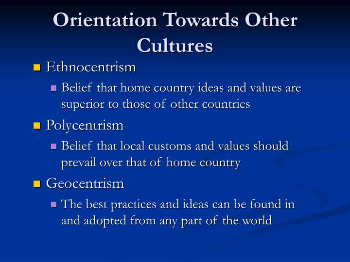 Orientation Towards Other Cultures