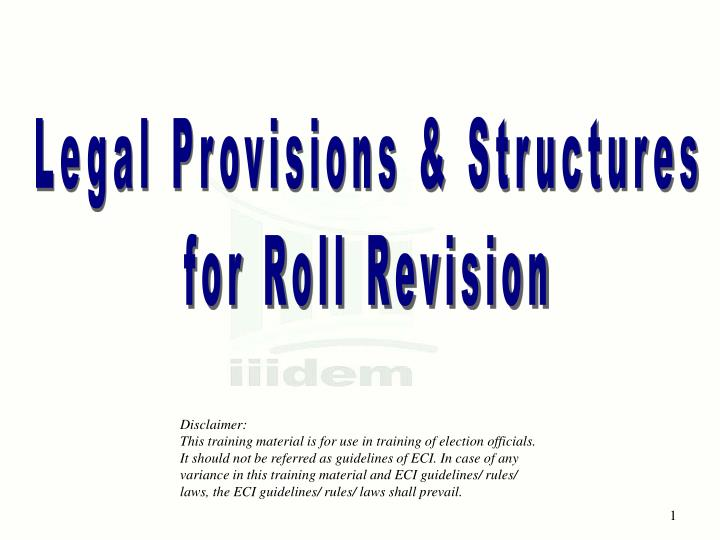Legal Provisions & Structures